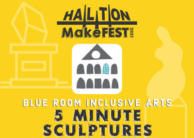 5 Minute Sculptures with Blue Room Inclusive Arts